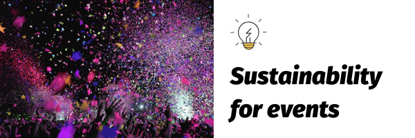 Sustainability for events
